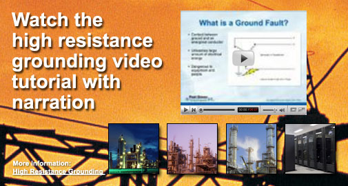 High Resistance Grounding Tutorial with Narration